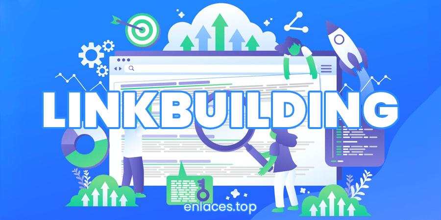 qué es el linkbuilding y para que sirve